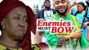 Video: Enemies Must Bow Season 2  - 2018 Latest Nigerian Nollywood Movie